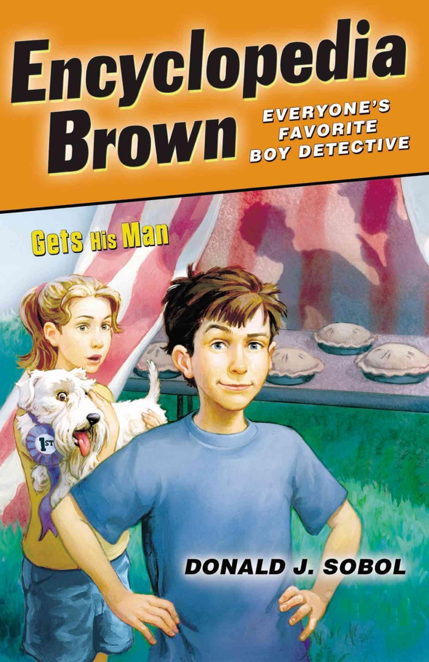 Encyclopedia Brown Gets His Man By Sobol, Donald J.